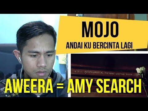 MOJO - ANDAI KU BERCINTA LAGI || MV REACTION #47 ||