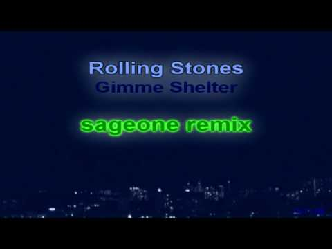 Rolling Stones - Gimme Shelter (sageone [dubstep] remix)