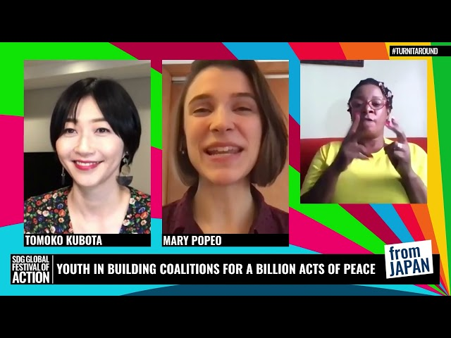 Youth In Building Coalitions For A Billion Acts Of Peace | 若者を担い手に 何十億もの平和へのアクションを