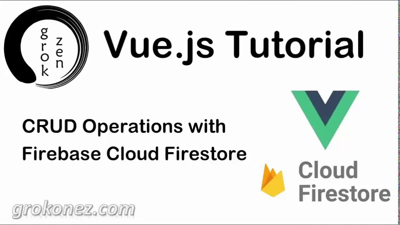 Vue js Firestore example - Vue js CRUD serverless with