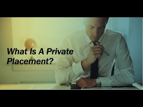 What Is A Private Placement?