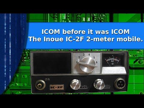 Ham Radio - ICOM before ICOM,  The Inoue IC-2F 2-meter mobile radio