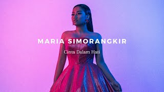 Maria Simorangkir - Cinta Dalam Hati (Ungu) [Lyric Video]
