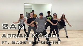2am adrian marcel ft sage the gemini   choreography by sam allen