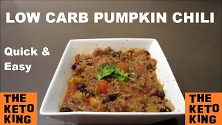 Low Carb Pumpkin Chili | Keto Chili | QUICK & EASY | Low Carb Chili