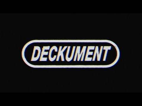 DECKUMENT (Documentary Film)