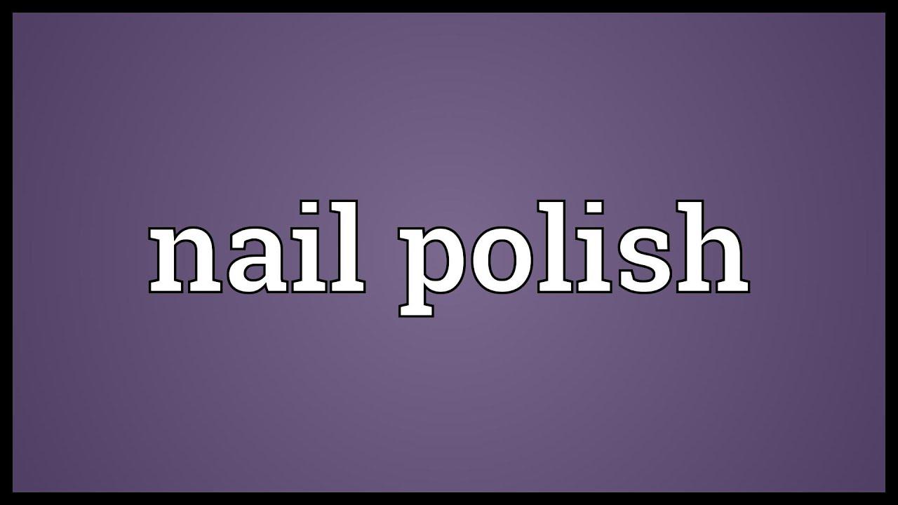 Nail Polish Meaning