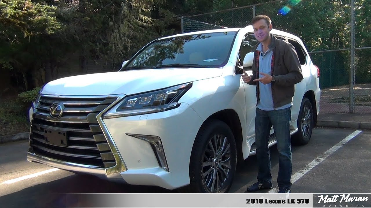 Review 2018 Lexus Lx 570 The Most Reliable Luxury Suv