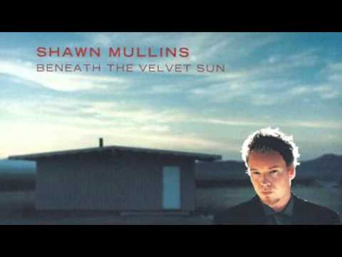 Shawn Mullins Lullaby Acoustic