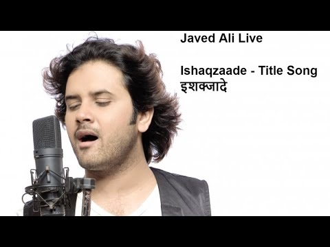 Ishaqzaade - Title Song || Javed Ali's Best Live Concert