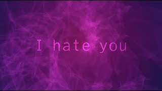 PrizmaX「I hate you」LYRIC VIDEO
