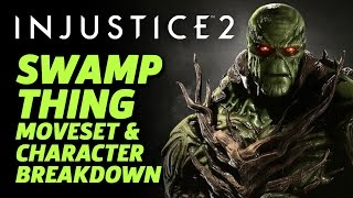 Injustice 2 - Official Swamp Thing Character Moveset And Breakdown