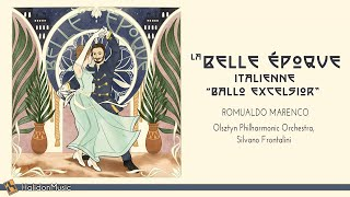 Classical Music from the Belle Époque: Ballo Excelsior