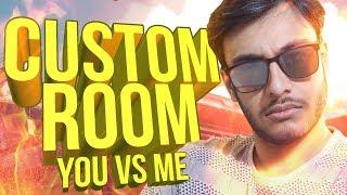 PUBG MOBILE INDIA: CUSTOM ROOMS SATURDAY! YOU vs ME!