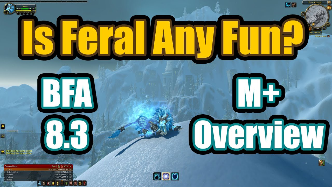 Feral Druid Mythic Guide Battle For Azeroth 8 3 Youtube
