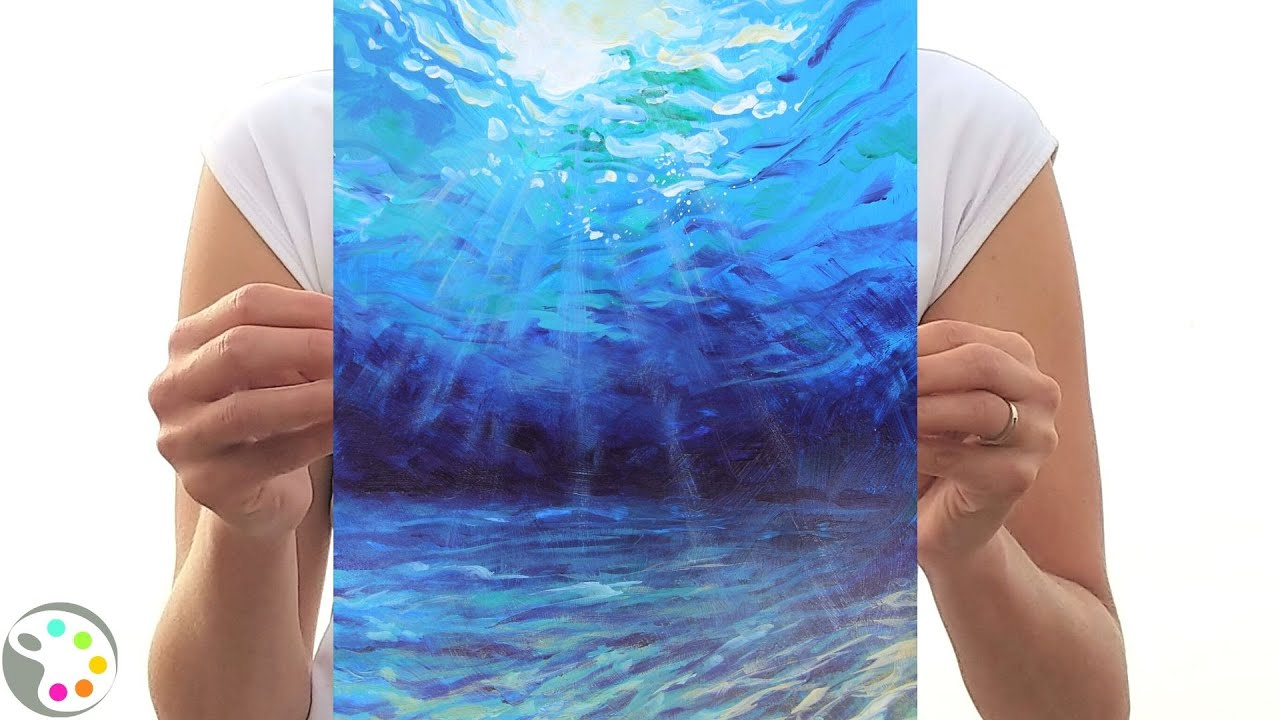 How To Paint In Acrylics Easy Underwater Ocean Painting Tutorial 15 20 Minute Painting Youtube