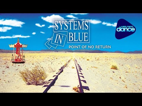 Systems In Blue  - Point Of No Return (2005) [Full Album]