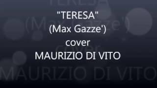 TERESA (Max Gazze