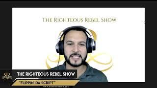 Flippin' Da Script | The Righteous Rebel Show | RadioUnt