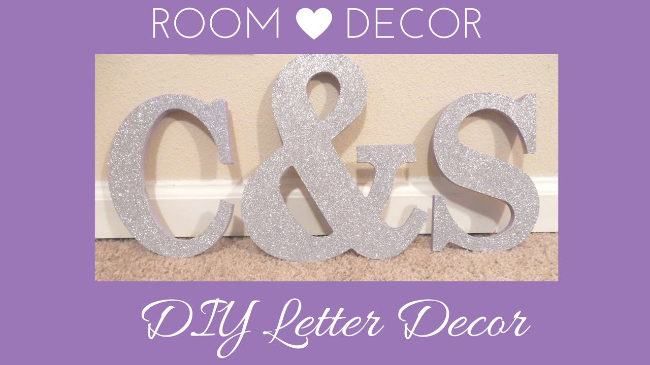 Bedroom Decor Letters diy bedroom decoration: easy glitter name letters - youtube