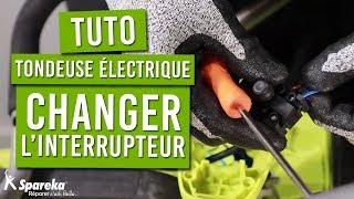 Comment changer l'interrupteur de votre tondeuse electrique
