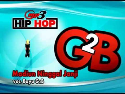MADIUN NINGGAL JANJI-HIP-HOP-DANGDUT-BAYU G2B