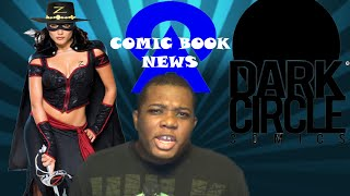 Comic Book News-Vertigo Covers,Dark Circle Comics,Lady Zorro 1