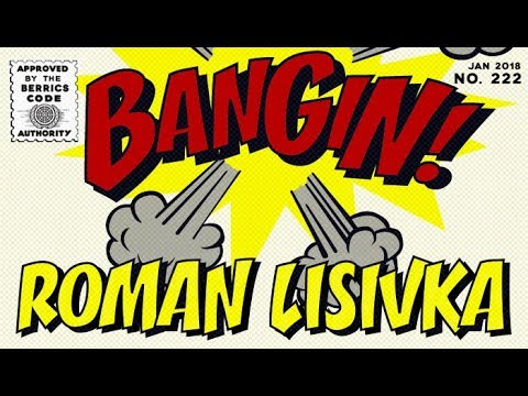 Roman Lisivka - Bangin!