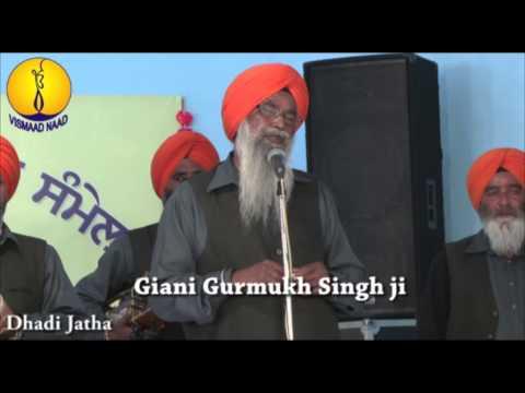 Giani Gurmukh Singh ji Dhadi : AGSS 2014