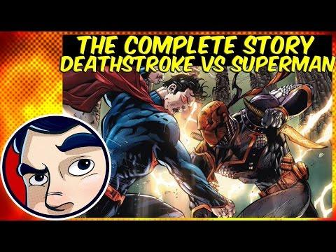 """Deathstroke VS Superman """"Godkiller"""" - Complete Story"""