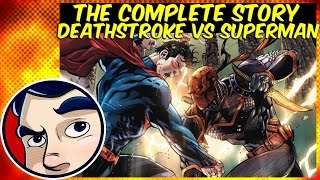 Deathstroke VS Superman