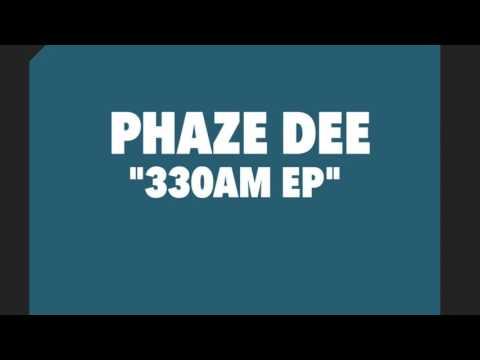 Phaze Dee - Round Midnight