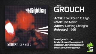 The Grouch - The March ft. Eligh