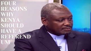 BBI Report: Otiende Amollo gives 4 reasons why there should be a referendum