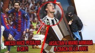Messi hace pedazos a CR7 Asaltan a mano armada en su casa a Crack de la Juve