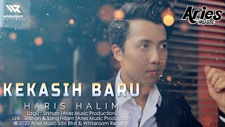 Haris Halim - Kekasih Baru (Official Lyric Video)