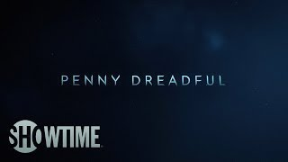 Penny Dreadful Main Title Sequence
