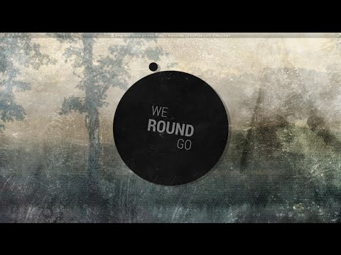 Myon & Shane 54 with Haley - Round We Go (Official Lyric Video)