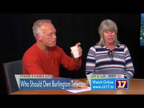 "Toward a Livable City ""Who Should Own Burlington Telecom?"""
