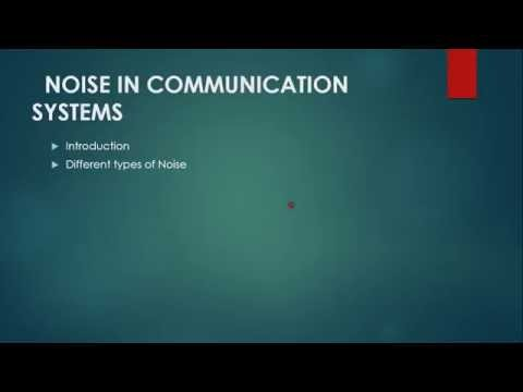 Different Types Of Noise In Communication System - Part 1