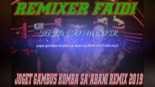 Gambar cover JOGET TERBARU GAMBUS WANCI KOMBA SA-ABANI REMIX 2019 BY REMIXER FAIDI