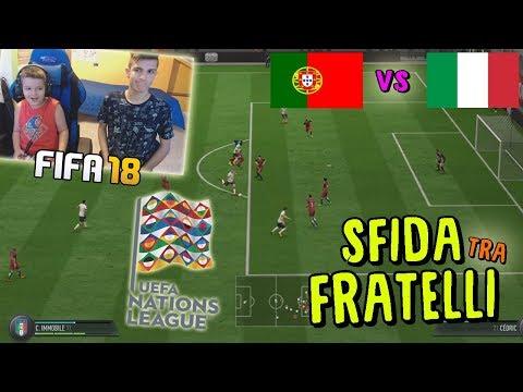 PORTOGALLO vs ITALIA - UEFA NATIONS LEAGUE CONTRO MIO FRATELLO! - Fifa 18