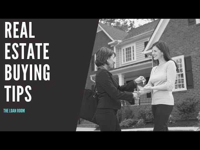 Real Estate Buying Tips