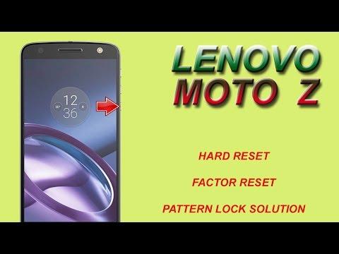 LENOVO  MOTO Z HARD RESET | PATTERN LOCK