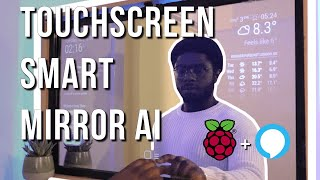 Smart Mirror Touchscreen (with Face ID) using Raspberry Pi 4 | Full Tutorial