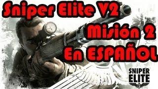 Sniper Elite V2 [En Español] Misión 2: Calles de Schöneberg