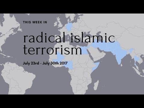 Radical Islamic Terrorism This Week: July 30th 2017