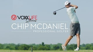 VoxxLife Stories |  Chip McDaniel, PGA Golf Pro