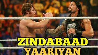 Roman Reigns & Dean Ambrose - Zindabad Yaariyan | Roman Reigns Punjabi Songs WWE FUNNY PUNJABI SONGS
