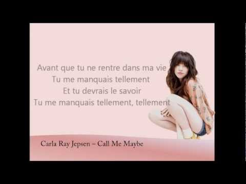 Carly Rae Jepsen - Call me maybe - french traduction - YouTube